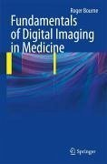 Fundamentals of Digital Imaging in Medicine (eBook, PDF)