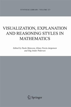 Visualization, Explanation and Reasoning Styles in Mathematics (eBook, PDF)
