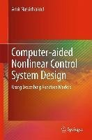 Computer-aided Nonlinear Control System Design (eBook, PDF) - Nassirharand, Amir