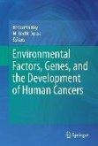Environmental Factors, Genes, and the Development of Human Cancers (eBook, PDF)