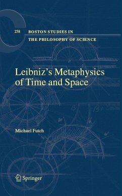 Leibniz's Metaphysics of Time and Space (eBook, PDF) - Futch, Michael J.