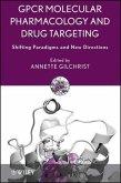 GPCR Molecular Pharmacology and Drug Targeting (eBook, ePUB)