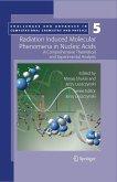 Radiation Induced Molecular Phenomena in Nucleic Acids (eBook, PDF)