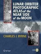 Lunar Orbiter Photographic Atlas of the Near Side of the Moon (eBook, PDF) - Byrne, CharlesJ.