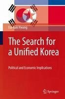 The Search for a Unified Korea (eBook, PDF) - Hwang, Eui-Gak