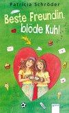 Beste Freundin, blöde Kuh! Bd.1 (eBook, ePUB)