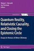 Quantum Reality, Relativistic Causality, and Closing the Epistemic Circle (eBook, PDF) - Christian, Joy; Myrvold, WayneC.