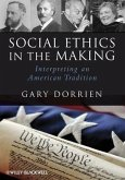 Social Ethics in the Making (eBook, PDF)