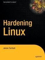 Hardening Linux (eBook, PDF) - Turnbull, James