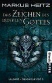 Das Zeichen des dunklen Gottes / Ulldart - die dunkle Zeit Bd.3 (eBook, ePUB)