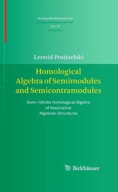 Homological Algebra of Semimodules and Semicontramodules (eBook, PDF) - Positselski, Leonid
