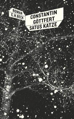 Satus Katze (eBook, ePUB) - Göttfert, Constantin
