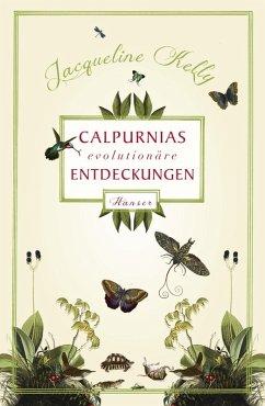 Calpurnias (r)evolutionäre Entdeckungen (eBook, ePUB) - Kelly, Jacqueline