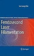 Femtosecond Laser Filamentation (eBook, PDF)