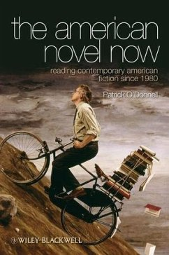The American Novel Now (eBook, PDF) - O'Donnell, Patrick