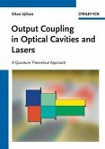 Output Coupling in Optical Cavities and Lasers (eBook, PDF)