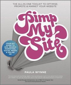Pimp My Site (eBook, ePUB) - Wynne, Paula