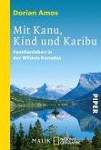 Mit Kanu, Kind und Karibu (eBook, ePUB)