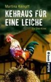 Kehraus für eine Leiche / Kriminalistin Katja Klein Bd.3 (eBook, ePUB)