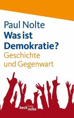 Was ist Demokratie? (eBook, ePUB) - Nolte, Paul