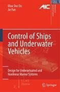 Control of Ships and Underwater Vehicles (eBook, PDF) - Do, Khac Duc; Pan, Jie