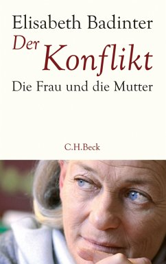 Der Konflikt (eBook, ePUB) - Badinter, Elisabeth