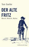 Der alte Fritz (eBook, ePUB)