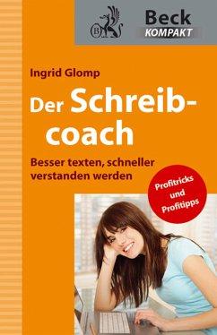 Der Schreibcoach (eBook, ePUB) - Glomp, Ingrid