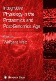 Integrative Physiology in the Proteomics and Post-Genomics Age (eBook, PDF)