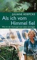 Als ich vom Himmel fiel (eBook, ePUB) - Koepcke, Juliane