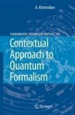 Contextual Approach to Quantum Formalism (eBook, PDF)