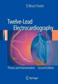 Twelve-Lead Electrocardiography (eBook, PDF) - Foster, D. Bruce