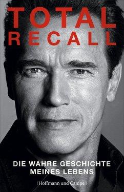 Total Recall (eBook, ePUB) - Schwarzenegger, Arnold