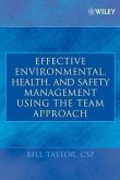 Effective Environmental, Health, and Safety Management Using the Team Approach (eBook, PDF)