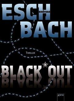 Black*Out / Out Trilogie Bd.1 (eBook, ePUB) - Eschbach, Andreas