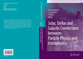 Solar, Stellar and Galactic Connections Between Particle Physics and Astrophysics (eBook, PDF)