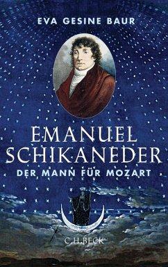 Emanuel Schikaneder (eBook, ePUB) - Baur, Eva Gesine