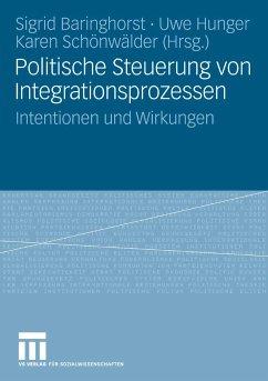 Politische Steuerung von Integrationsprozessen (eBook, PDF)