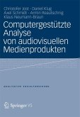 Computergestützte Analyse von audiovisuellen Medienprodukten (eBook, PDF)