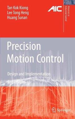 Precision Motion Control (eBook, PDF) - Tan, Kok Kiong; Lee, Tong Heng; Huang, Sunan