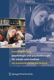 Psychologie und Psychotherapie für Schule und Studium (eBook, PDF)