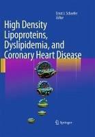 High Density Lipoproteins, Dyslipidemia, and Coronary Heart Disease (eBook, PDF)