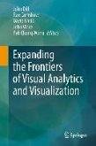 Expanding the Frontiers of Visual Analytics and Visualization (eBook, PDF)