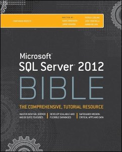 Microsoft SQL Server 2012 Bible (eBook, PDF) - Jorgensen, Adam; Segarra, Jorge; Leblanc, Patrick; Chinchilla, Jose; Nelson, Aaron