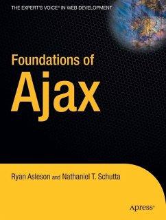 Foundations of Ajax (eBook, PDF) - Schutta, Nathaniel T.; Asleson, Ryan