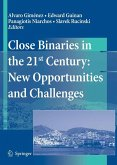 Close Binaries in the 21st Century: New Opportunities and Challenges (eBook, PDF)