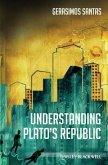 Understanding Plato's Republic (eBook, PDF)