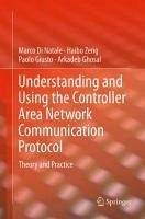 Understanding and Using the Controller Area Network Communication Protocol (eBook, PDF) - Di Natale, Marco; Zeng, Haibo; Giusto, Paolo; Ghosal, Arkadeb