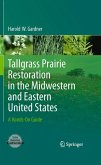 Tallgrass Prairie Restoration in the Midwestern and Eastern United States (eBook, PDF)