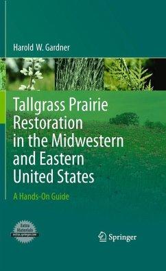 Tallgrass Prairie Restoration in the Midwestern and Eastern United States (eBook, PDF) - Gardner, Harold